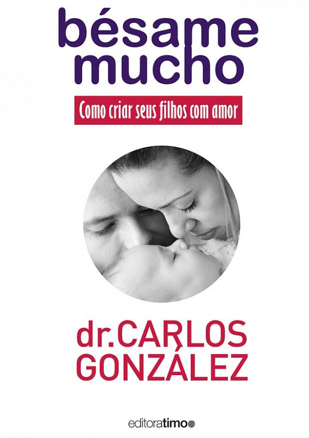 Livro do pediatra espanhol ganhou versão em português pela editora Timo (Foto: Divulgação)