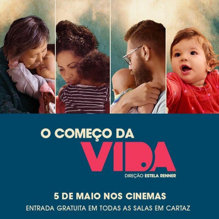 Cartaz do filme 'O Começo da Vida', que terá entrada gratuita até o dia 8